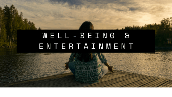 Well-being and Entertainment